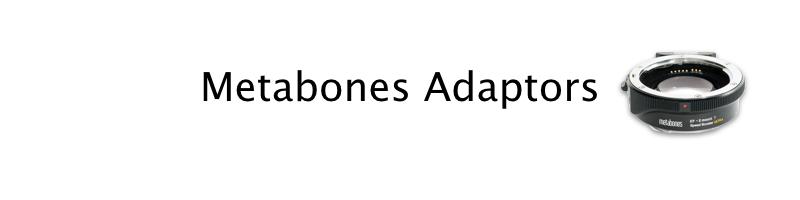 Metabones adaptors